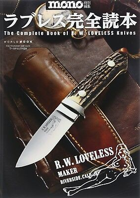 The Complete Book R.W. Loveless Knives Japanese / w Tracking number