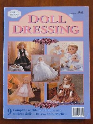 Doll Dressing (Dolls, Bears & Collectables) Sew Knit Crochet Antique Modern 1996