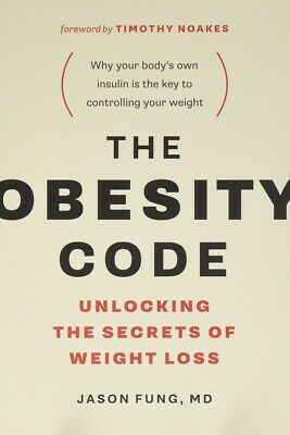 The Obesity Code: Unlocking the Secrets of Weight Loss by Dr. Jason Fung PAPE...