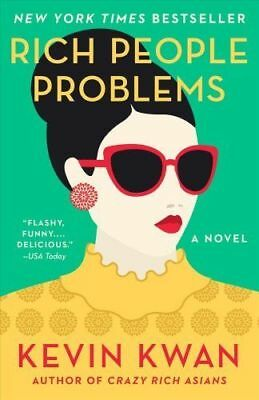 Rich People Problems (Crazy Rich Asians Trilogy) By Kevin Kwan (Paperback Book)