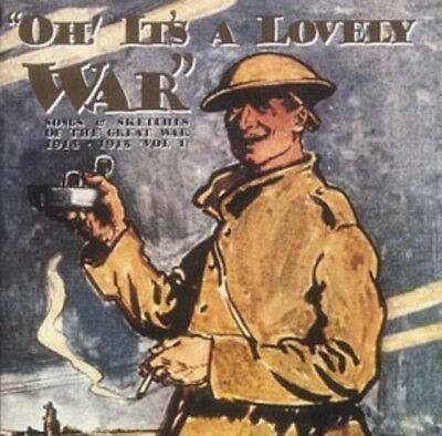 Oh! It's A Lovely War : Songs & Sketches of the Great War 1914-18 (...