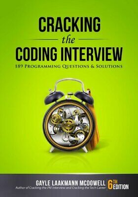 Cracking the Coding Interview: 189 Programming Questions and Solutions  - Pap...