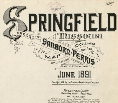 Springfield, Missouri~Sanborn Map©~ 23 sheets  made in 1891 on a CD