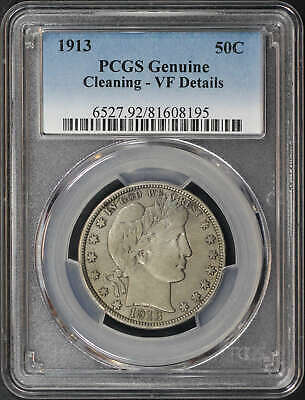 1913 Barber Liberty Head Silver Half Dollar PCGS VF Details Cleaning -153491