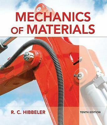 Mechanics of Materials (10th Edition), Hibbeler, Russell C., Good Book