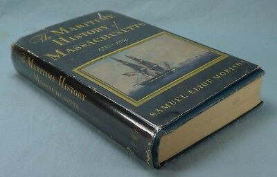 The Maritime History of Massachusetts 1783-1860, HC, DJ, illus, VG+, 1941