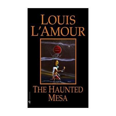The Haunted Mesa by Louis L'Amour (author)