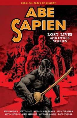 Abe Sapien. [9] Lost Lives and Other Stories by Mike Mignola, Scott Allie, Jo...