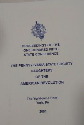 DAR Daughters Of The American Revolution 2001 Pennsylvania State Conference!