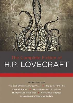 The Complete Fiction of H.P. Lovecraft by H. P Lovecraft (author)