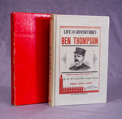 Life and Adventures of Ben Thompson 1956 Facsimile of 1st Edition 1884 Book