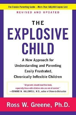 The Explosive Child by Ross W Greene (author)