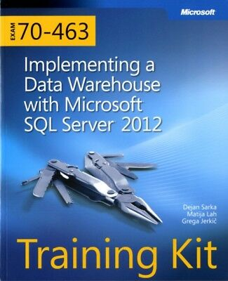 Training Kit (Exam 70-463): Implementing a Data Warehouse with Micr...