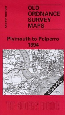 Plymouth to Polperro 1894: One Inch Sheet 348 (Old Ordnance Survey ...