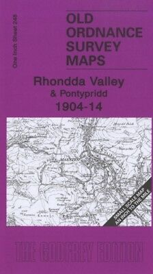 The Rhondda Valley 1904-14: One Inch Sheet 248 (Old Ordnance Survey...