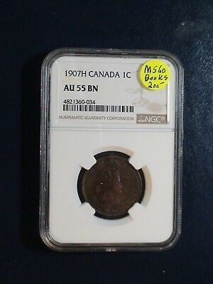 1907 H Canada LARGE Cent NGC AU55 BN ABOUT UNCIRCULATED 1C Coin BUY IT NOW!