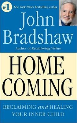 Homecoming by John Bradshaw (author)