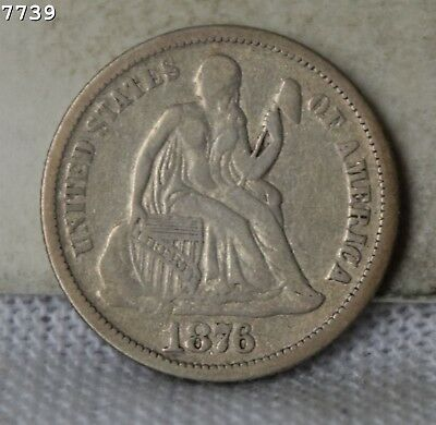 """1876 Liberty Seated Dime """"F/VF"""" *Free S/H After 1st Item*"""