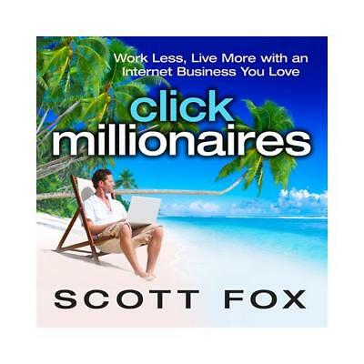 Click Millionaires by Scott Fox, Author (read by)