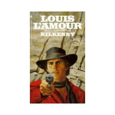 Kilkenny by Louis L'Amour (author)