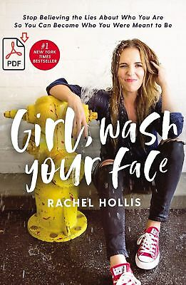 Girl, Wash Your Face by Rachel Hollis 🔥PDF📓Electronic Delivery