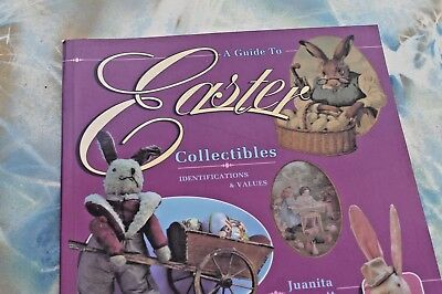 Easter Collectibles, Identification & Values by Juanita Burnett, 1992 Paperback