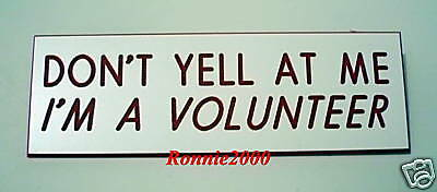 DON'T YELL, I'M A VOLUNTEER  American Red Cross pin WORKS FOR ALL ORGANIZATIONS!