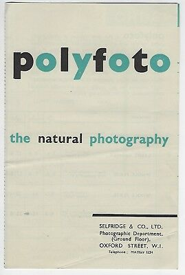 "Selfridge & Co Ltd. Photographic Department ""Polyfoto"" Oxford Street London"