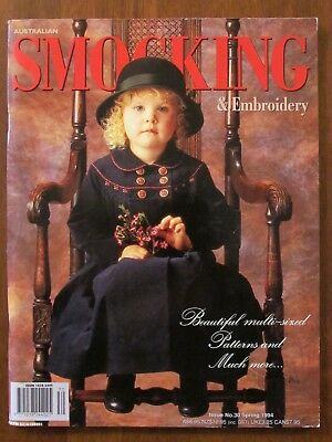Australian Smocking & Embroidery - Issue #30 Spring 1994 Exc Uncut Patterns