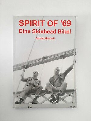 Spirit Of '69 - Eine Skinhead Bibel George Marshall Oi Punk