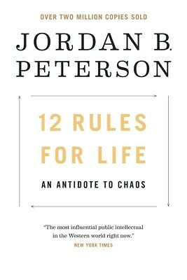 12 Rules for Life: An Antidote to Chaos - Hardcover - 2018