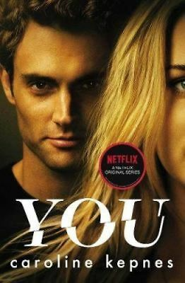 You: Now a Major TV series By Caroline Kepnes