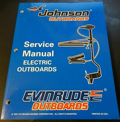 1998 Omc Evinrude & Johnson Electric Outboard  Service Manual New