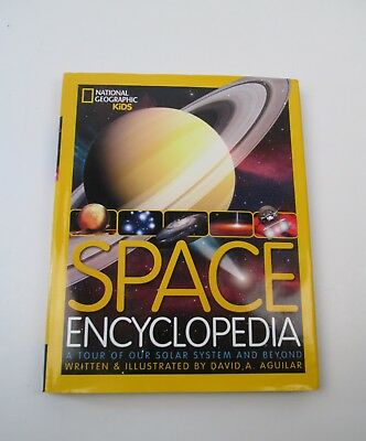 Space Encyclopedia  A Tour of Our Solar System and Beyond by National Geographic