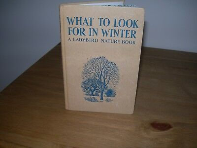 Ladybird Book Series 536 What to look for in Winter (Wills & Hepworth) Vintage