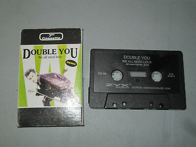 Double You - We All Need Love  Single (Cassette, Tape) Working Tested