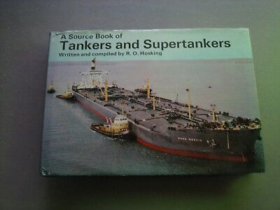 A Source Book of Tankers and Supertankers Hoskin gs 1973 1. Auflage