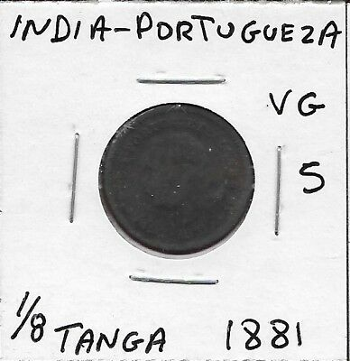 India Portuguesa Kingdom Of Portugal 1/8 Tanga 1881 Vg Portrait Of King Ludovicu
