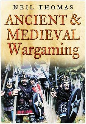 Ancient and Medieval Wargaming by Neil Thomas (author)