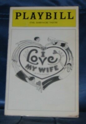 "Opening Night Playbill For ""i Love My Wife"" April 1977 Barrymore Theatre"