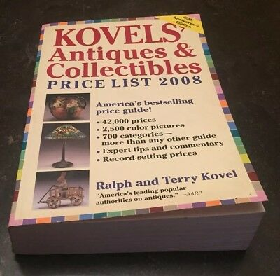 Kovels' Antiques & Collectibles Price List 2008: The Bestselling Price Guide