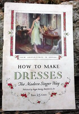 1928 Singer Sewing Booklet How To Make Dresses The Modern Singer Way VGUC