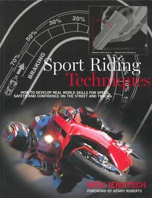 Sport Riding Techniques How to Develop Real World Skills for Sp... 9781893618077