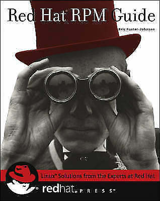 Red Hat Linux RPM Guide by C Foster-Johnson (Paperback, 2002)