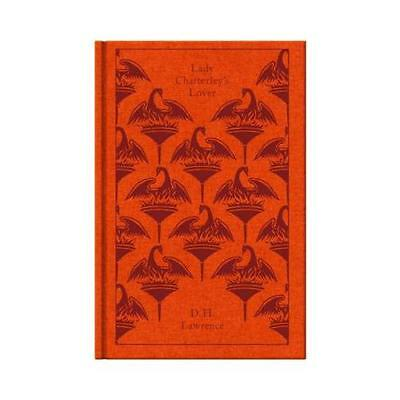 Lady Chatterley's Lover by D. H. Lawrence, Michael Squires (editor), Paul Pop...