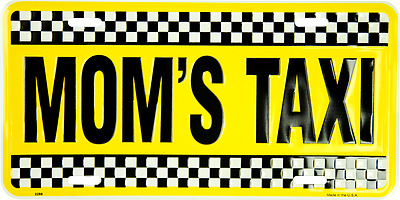 """Mom's Taxi Black Yellow Checkered 6""""x12"""" Aluminum License Plate Tag MADE USA"""