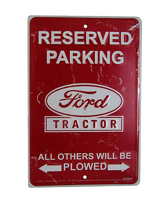 """Reserved Parking Ford Tractor Others Plowed 8""""x12"""" Metal Plate Parking Sign"""