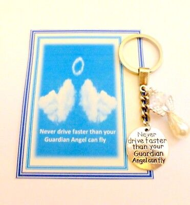 Never Drive Faster than Your Guardian Angel can Fly Key Ring Gift for Car Keys