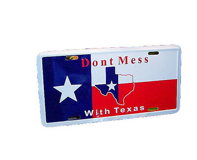 """Texas """"Don't mess with texas"""" 6""""x12"""" Aluminum Auto License Plate Tag"""