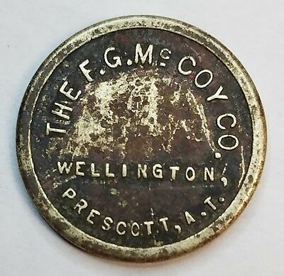F.G. McCoy Co. Wellington Prescott, Arizona Territory RARE! 5 Cent Trade Token